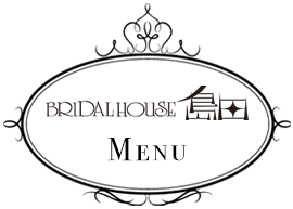 BRAIDAL HOUSE 島田 MENU
